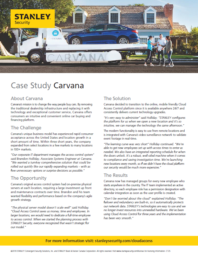 Carvana saved money with STANLEY Cloud Based Access Control